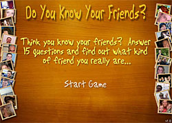 Do You Know Your Friends?